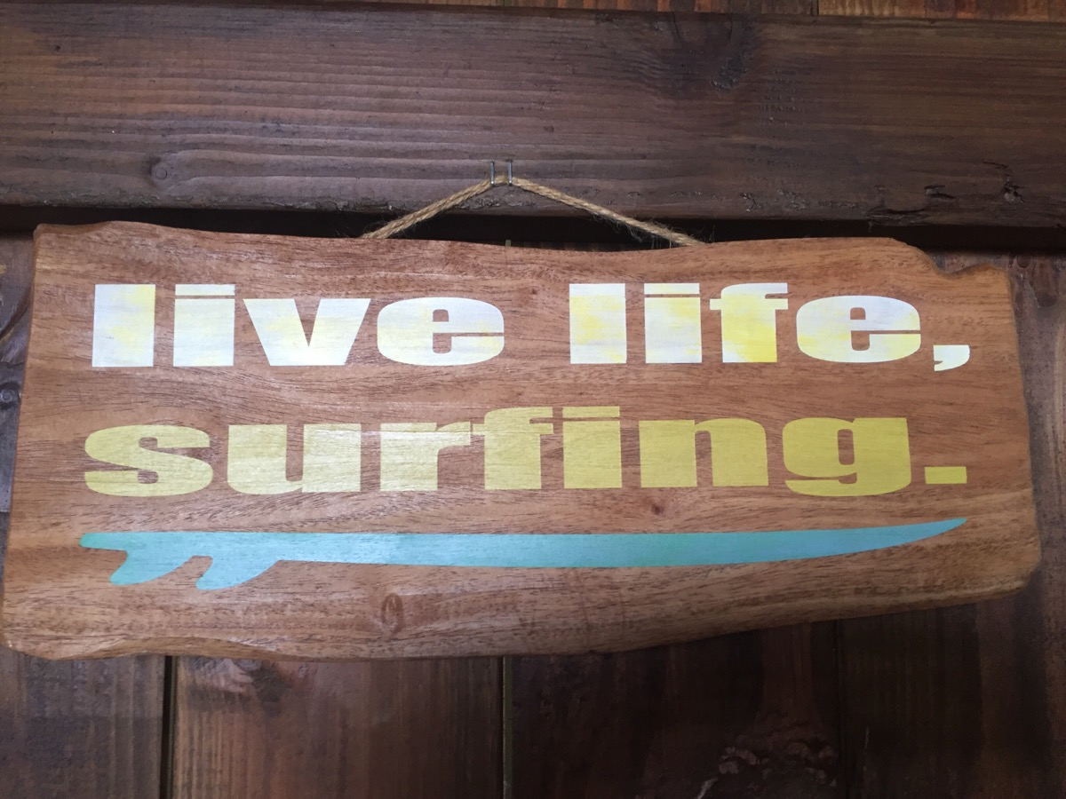 Live life, surfing